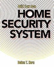 Build Your Own Home Security System Book~Alarms~Fire Detector~Prepping~Flood~NEW