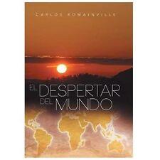 El Despertar Del Mundo by Carlos Romainville (2013, Hardcover)