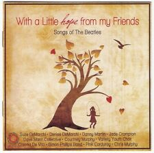 WITH A LITTLE HOPE FROM MY FRIENDS beatles CD Suze DeMarchi nuno australian idol