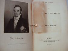 1830 DANIEL WEBSTER Speeches and forensic arguments with frontispiece engraving