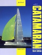 The CATAMARAN Book 3rd edition by Brian Phipps Sailboat Yacht Cruising Racing