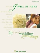 I WILL BE HERE               25 OF TODAYS BEST WEDDING    & LOVE SONGS