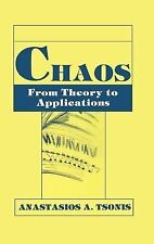 Chaos : From Theory to Applications by A. A. Tsonis (1992, Hardcover)