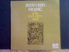 SPANISH MUSIC  OF THE GOLDEN AGE  Various   LP   Lovely copy  !