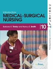 Introductory Medical-Surgical Nursing by Barbara K Timby