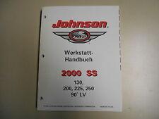 """Werkstatthandbuch Johnson  Außenborder """" SS """" 130 200 225 250 PS 90°LV Mod. 2000"""