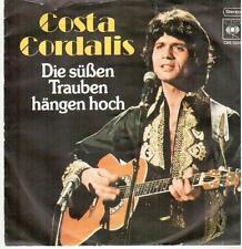 """659 7"""" Single: Costa Cordalis - Die süßen Trauben hängen hoch / Wo die ..."""