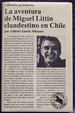 Marquez, Gabriel Garcia. La Aventura de Miquel Littin Clandestino en Chile.