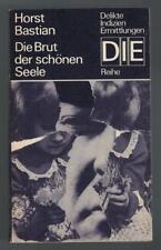 Horst Bastian - Die Brut der schönen Seele - 1976