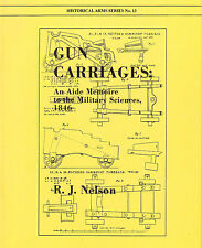 Gun Carriages An Aide Memoire to the Military Sciences Cannon Carriages