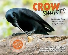Scientists in the Field: Crow Smarts : Inside the Brain of the World's...