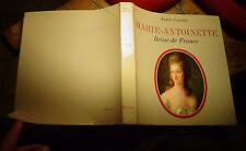 A Castelot / Marie Antoinette Reine de France : Monarchie Louis XVI Déchirure
