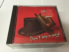 KEITH PEARSON THE HIT KICKERS CD DON'T SAY A WORD RARE 13 TRK CD