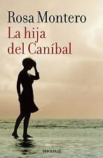 La Hija Del Caníbal. the Cannibal's Daughter by Monterorosa (2016, Paperback)
