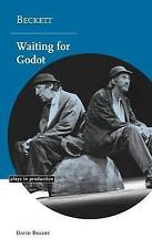 Plays in Production: Beckett : Waiting for Godot by David Bradby (2001,...