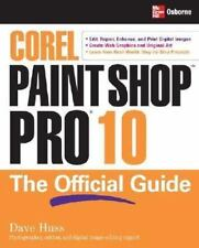 How to Do Everything: Corel Paint Shop Pro X : The Official Guide by David...