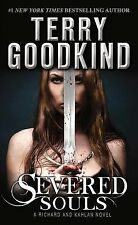 Richard and Kahlan Ser.: Severed Souls by Terry Goodkind (2015, Paperback)