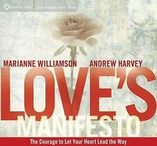 Love's Manifesto : The Courage to Let Your Heart Lead the Way by Andrew...