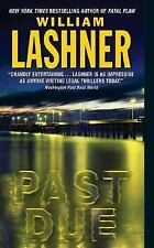 Past Due by William Lashner (Victor Carl #4) (2005, Paperback) 5981