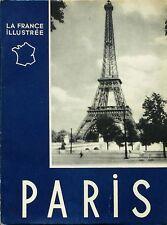Paris - La France illustrée - Georges Monmarché - Photo Marcelle d'Heilly - 1948