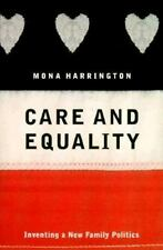 Care and Equality: Inventing a New Family Politics, Mona Harrington, Good Book