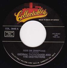"""GEORGE THOROGOOD - Ride On Josphine 7"""" 45"""