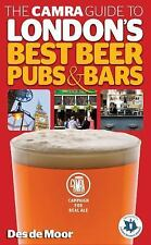 The CAMRA Guide to London's Best Beer, Pubs & Bars, de Moor, Des, New Books