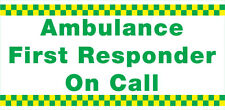 AMBULANCE FIRST RESPONDER MAGNETIC SIGN . X 1