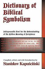 Dictionary of Biblical Symbolism by Stanislaw Kapuscinski (2013, Paperback)