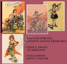 Tirage spécial SILLAGE 6 Buchet  Version Angoulême 2014 + 3 ex-libris 100 ex num