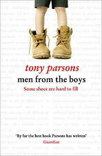 Men from the Boys by Tony Parsons, Book, New (Paperback)