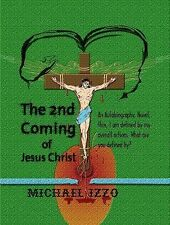 The 2nd Coming of Jesus Christ : The Second Coming of Jesus Christ by...