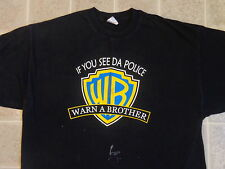 IF YOU SEE DA POLICE warn a brother T-SHIRT XXL warner bros cops dare drug humor