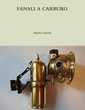 Fanali a Carburo by Paolo Celin (2014, Paperback)