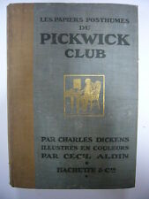 CHARLES DICKENS PAPIERS POSTHUMES DU PICKWICK CLUB CECIL ALDIN 1912 HACHETTE BE