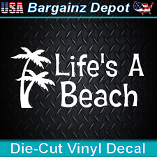 Vinyl Decal ... LIFE'S A BEACH...Awesome Car Laptop Sticker Vinyl Decal 7""