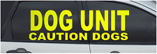 FLUORESCENT YELLOW  DOG UNIT/CAUTION DOGS VEHICLE STICKERS             (s118)