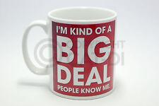 I'm Kind Of A Big Deal People Know Me Mug Funny Joke Sarcasm Gift Christmas