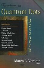 Frontiers in Quantum Dots Research