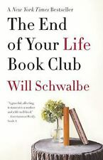 The End of Your Life Book Club by Will Schwalbe FREE SHIPPING paperback