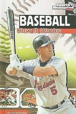 Baseball: How It Works (The Science of Sports)-ExLibrary