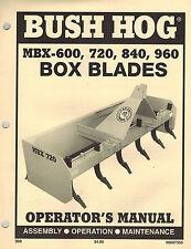 BUSH HOG MBX-600 720 840 960 BOX BLADES  OPERATOR'S MANUAL 50027355