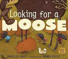 Phyllis Root - Looking For A Moose (2011) - Used - Trade Paper (Paperback)