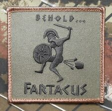 BEHOLD FARTACUS SPARTAN ARMY MILITARY MORALE FOREST VELCRO® BRAND FASTENER PATCH
