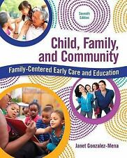 Child, Family, and Community : Family-Centered Early Care and Education by...