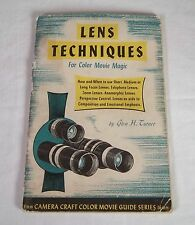Lens Techniques For Color Movie Magic - 8mm Camera Craft Color Movie Guide