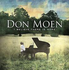 I Believe There Is More by Don Moen (CD, Integrity Music))