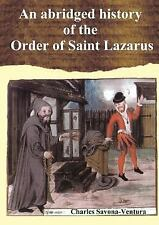 An Abridged History of the Order of Saint Lazarus of Jerusalem by Charles...