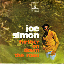 """7"""" JOE SIMON farther on down the road SPANISH rare MONUMENT 1970 wounded SOUL 45"""