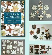 Outstanding Color Reference Book on THREAD WINDERS